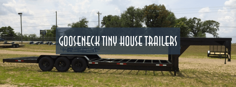 Deckover Tiny House Trailer Gooseneck