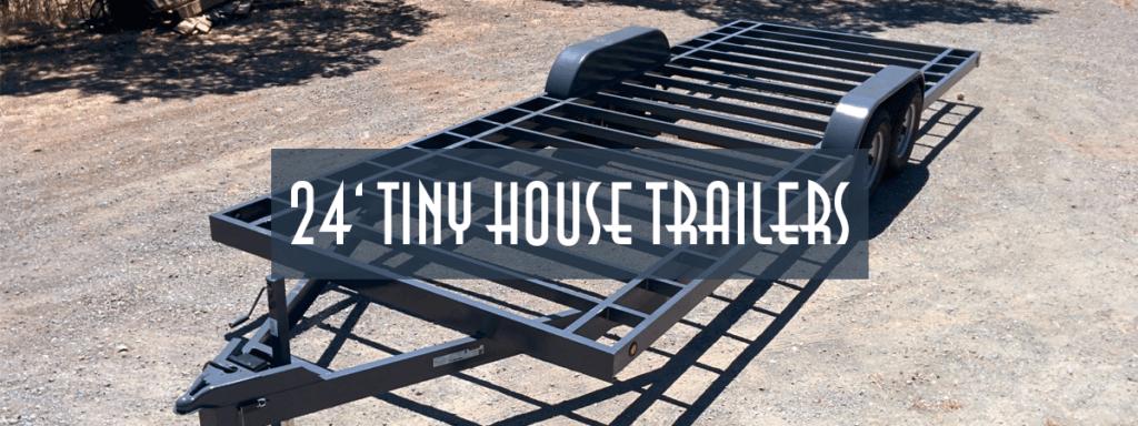 24ft Tiny House Trailer