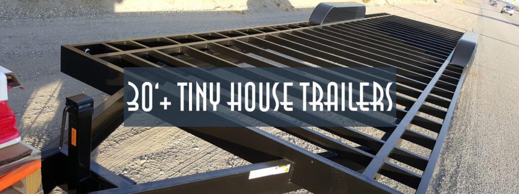 30ft Tiny House Trailer